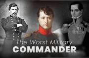 10 Komandan Militer Terburuk dengan Kekalahan Memalukan