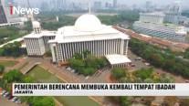 Pemerintah Berencana Buka Kembali Tempat Ibadah Secara Bertahap
