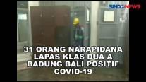 31 Orang Narapidana Lapas Klas 2 A Badung Bali Positif Covid-19
