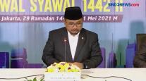 Pemerintah Tetapkan 1 Syawal 1442 H, Kamis 13 Mei 2021