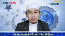 Menggapai Keutamaan Malam Lailatul Qadar - Ustaz DR H Miftah el-Banjary MA