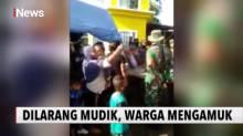 Dihadang Petugas di Perbatasan, Ratusan Pemudik di Gorontalo Ngamuk