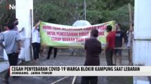Cegah Penyebaran COVID-19, Warga Jombang Blokir Kampung Saat Lebaran