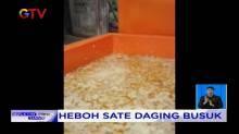 Sate Berbahan Daging Busuk, Hebohkan Warga Aceh Besar