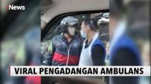 Pemotor Arogan Hentikan Ambulans yang Sedang Membawa Pasien