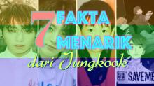 Ini 7 Fakta Menarik dari Vokalis Utama BTS Jungkook