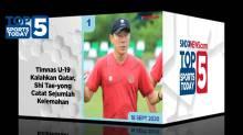 Top 5 Sports Today Update 18 September 2020, Timnas U-19 Menang