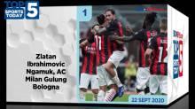 Top 5 Sports Today 22 September 2020, Ibra Ngamuk Cetak 2 Gol