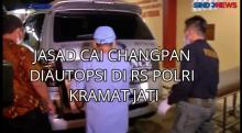 Jasad Cai Changpan Diautopsi di RS Polri Kramat Jati