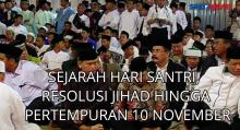 Sejarah Hari Santri, Resolusi Jihad dan Pertempuran 10 November