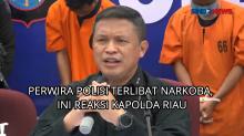 Perwira Polisi Terlibat Narkoba, Ini Reaksi Kapolda Riau