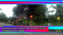 Gudang Penyimpanan Puluhan Ton Solar Ilegal di Jambi Terbakar