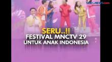 Festival Kilau Raya MNCTV 2019 Berlangsung Seru dan Heboh