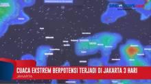 Cuaca Ekstrem Berpotensi Terjadi di Jakarta Selama Tiga Hari