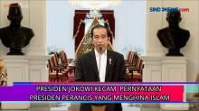 Jokowi Kecam Pernyataan Presiden Perancis Terkait Menghina Islam