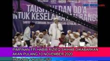 Pimpinan FPI Habib Rizieq Dikabarkan Akan Pulang 10 November 2020