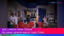 Ade Londok Dapat Teguran dari Pelawak Senior Malih Tong Tong