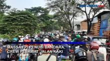 Massa FPI Penuhi Bandara, Crew Pesawat Jalan Kaki