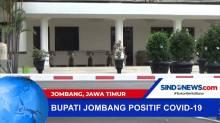 Bupati Jombang Terkonfirmasi Positif COVID-19