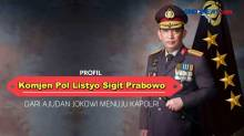 Profil Karier Kapolri Ke-25, Komjen Pol. Listyo Sigit Prabowo