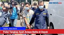 Polisi Tangkap Ayah Aniaya Balita di Depok