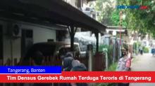Tim Densus Gerebek Rumah Terduga Teroris di Tangerang