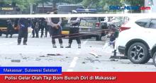 Polisi Gelar Olah Tkp Bom Bunuh Diri di Makassar