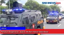 Perketat Pengamanan, Aparat TNI-Polri Patroli Skala Besar