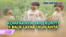 Kompaknya Trio Kunyit di Balik Layar Kun Atta