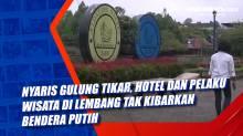 Nyaris Gulung Tikar, Hotel dan Pelaku Wisata di Lembang Tak Kibarkan Bendera Putih
