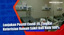 Lonjakan Positif Covid-19, Tingkat Keterisian Rumah Sakit Bali Naik 100%