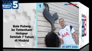 Top 5 Sports Today 20 September 2020, Bale Pulang ke Hotspur