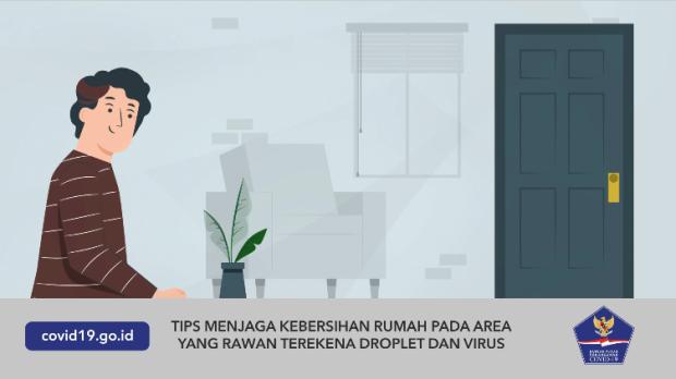 Tips Menjaga Kebersihan Rumah dari Percikan Droplet dan Virus